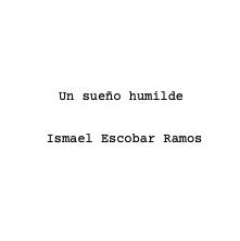 Un sueño humilde